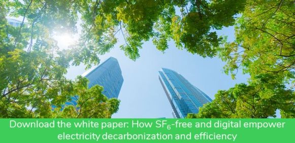 Download the white paper : How SF6-free and digital empower electricity decarbonization and efficiency