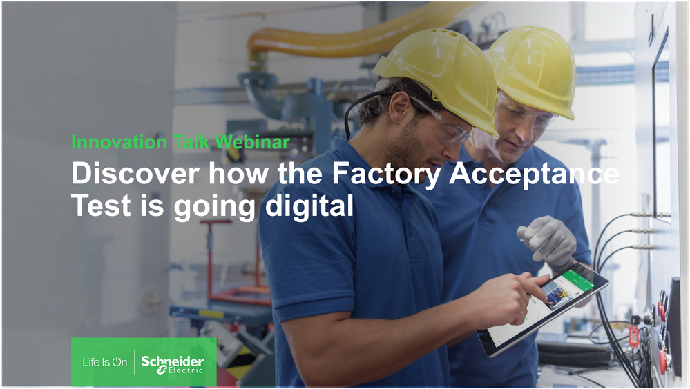 Discover-how-the-Factory-Acceptance-Test-is-going-digital.png